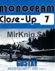 Gustav Messerschmitt 109G (Part 2) (Monogram Close-Up 7)