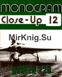Horten 229  (Monogram Close-Up 12)