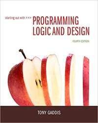Starting Out with Programming Logic and Design, 4th Edition