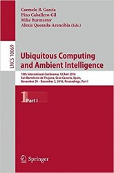 Ubiquitous Computing and Ambient Intelligence: 10th International Conference, UCAmI 2016, Part I