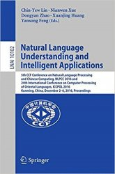 Natural Language Understanding and Intelligent Applications: 5th CCF Conference on Natural Language Processing and Chinese Computing, NLPCC 2016