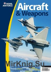 Royal Air Force: Aircraft & Weapons