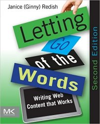 Letting Go of the Words, Second Edition: Writing Web Content that Works