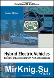 Hybrid Electric Vehicles: Principles and Applications with Practical Perspectives, 2nd edition