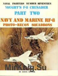 Vought's F-8 Crusader (Part 2) (Naval Fighters №17)