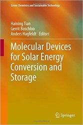 Molecular Devices for Solar Energy Conversion and Storage