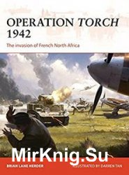 Operation Torch 1942 (Osprey Campaign 312)
