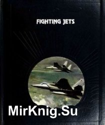 Fighting Jets (The Epic of Flight)