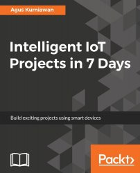 Intelligent IoT Projects in 7 Days (+code)