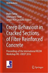 Creep Behaviour in Cracked Sections of Fibre Reinforced Concrete: Proceedings of the International RILEM Workshop FRC-CREEP 2016