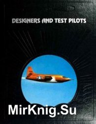 Designers and Test Pilots (The Epic of Flight)