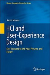 HCI and User-Experience Design: Fast-Forward to the Past, Present, and Future