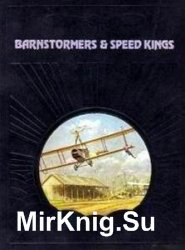 Barnstormers & Speed Kings (The Epic of Flight)