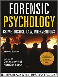 Forensic Psychology: Crime, Justice, Law, Interventions, 2nd Edition