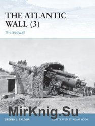 The Atlantic Wall (3): The Sudwall (Osprey Fortress 109)