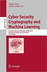 Cyber Security Cryptography and Machine Learning: First International Conference, CSCML 2017