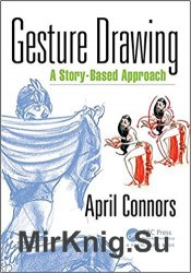 Gesture Drawing: A Story-Based Approach