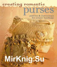 Creating Romantic Purses
