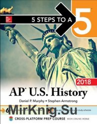 5 Steps to a 5 AP U.S. History 2018 edition