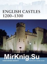 English Castles 1200-1300 (Osprey Fortress 86)