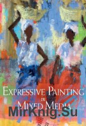 Expressive Painting in Mixed Media