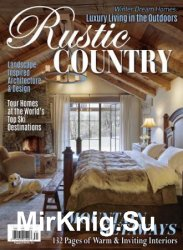 Romantic Homes - Rustic Country Winter 2017