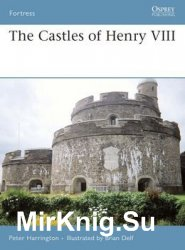 The Castles of Henry VIII (Osprey Fortress 66)