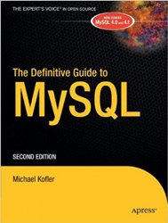The Definitive Guide to MySQL, 2nd Edition