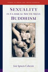 Sexuality in Classical South Asian Buddhism