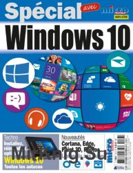 Micro Pratique Hors-Serie №33 Windows 10