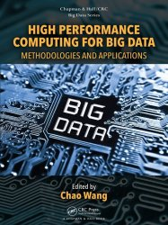 High Performance Computing for Big Data: Methodologies and Applications