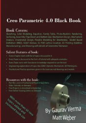 Creo Parametric 4.0 Black Book, 2nd Edition
