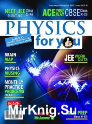 Physics For You - November 2017
