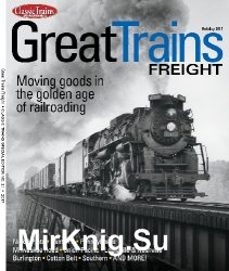 Great Trains Freight (Classic Trains Special Edition No.21)