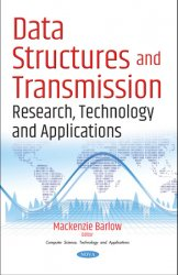 Data Structures and Transmission: Research, Technology and Applications