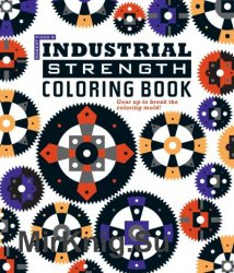 Industrial Strength Coloring Book