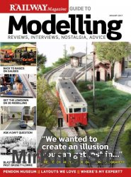 Railway Magazine Guide to Modelling №1 2017