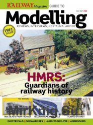 Railway Magazine Guide to Modelling №7 2017