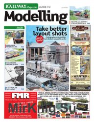 Railway Magazine Guide to Modelling №8 2017