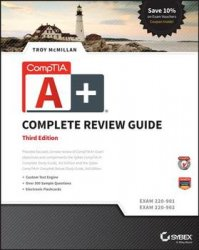 CompTIA A+ Complete Review Guide : Exams 220-901 and 220-902, Third Edition