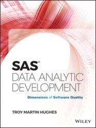 SAS Data Analytic Development: Dimensions of Software Quality