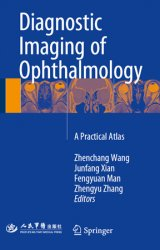Diagnostic Imaging of Ophthalmology: A Practical Atlas