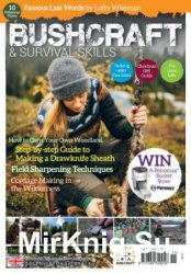 Bushcraft & Survival Skills - Issue 71