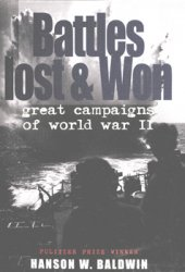 Battles Lost & Won: Great Campaigns of World War II