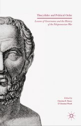Thucydides and Political Order: Lessons of Governance and the History of the Peloponnesian War