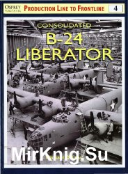Consolidated B-24 Liberator (Production Line to Frontline 4)