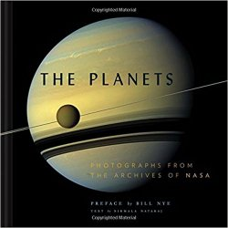 The Planets: Photographs from the Archives of NASA