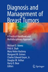 Diagnosis and Management of Breast Tumors: A Practical Handbook and Multidisciplinary Approach
