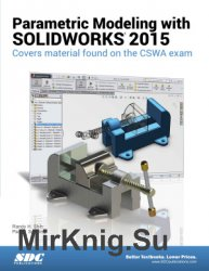 Parametric Modeling with SOLIDWORKS 2015