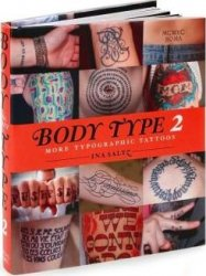 Body Type 2: More Typographic Tattoos